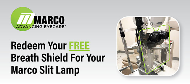 Request a Free Breath Shield for your Marco Slit Lamp